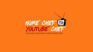 Starting your YOUTUBE food channel   How to be a Digital Chef   मीडिया / यूट्यूब शेफ़ कैसे बने