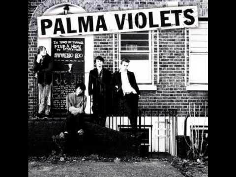 Palma Violets - Rattlesnake Highway