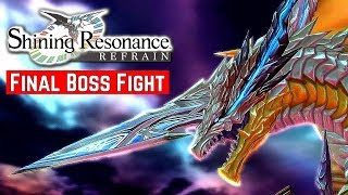 Shining Resonance Refrain [Switch] - Final Boss Fight & Ending