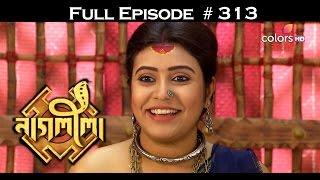 Naagleela - 7th March 2017 - নাগ্লীলা - Full Episode HD