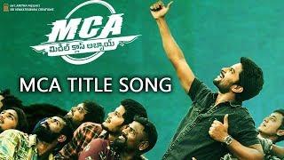 MCA Movie  Middle Class Abbayilam Title Song |  Motion Teaser | Nani,Sai Pallavi, Devi Sri Prasad,