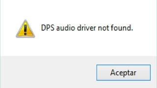 DPS audio driver not found solución 100% real no fake