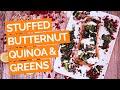Stuffed Butternut Squash with Lentils, Greens & Quinoa