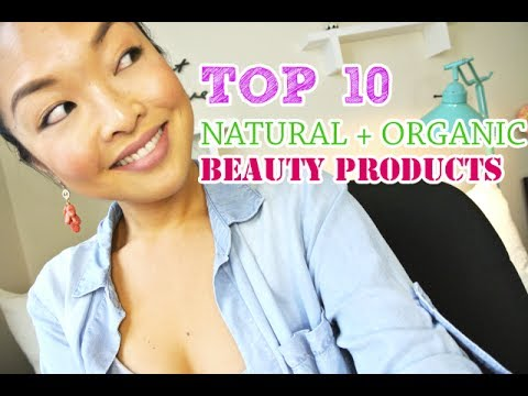 TOP 10 Favorite Natural. Organic & Vegan Beauty Products!