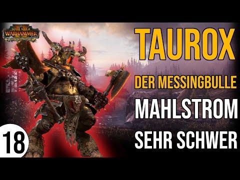 TAUROX der Messingbulle für Total War: Warhammer 2   18   Mahlstrom   Sehr Schwer   deutsch