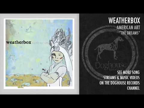 Weatherbox - The Dreams
