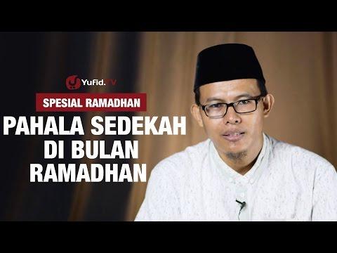 Kajian Ramadhan : Pahala Sedekah di Bulan Ramadhan - Ustadz Muhammad Romelan, Lc.