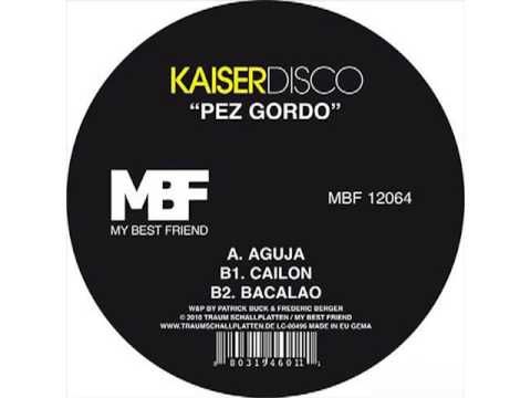 Kaiserdisco - Aguja (Original Mix)