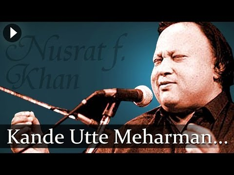Kande Utte Meharman - Nusrat Fateh Ali Khan - Top Qawwali Songs video