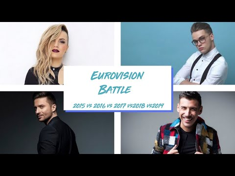 EUROVISION BATTLE!!!(2015 vs 2016 vs 2017 vs 2018 vs 2019)