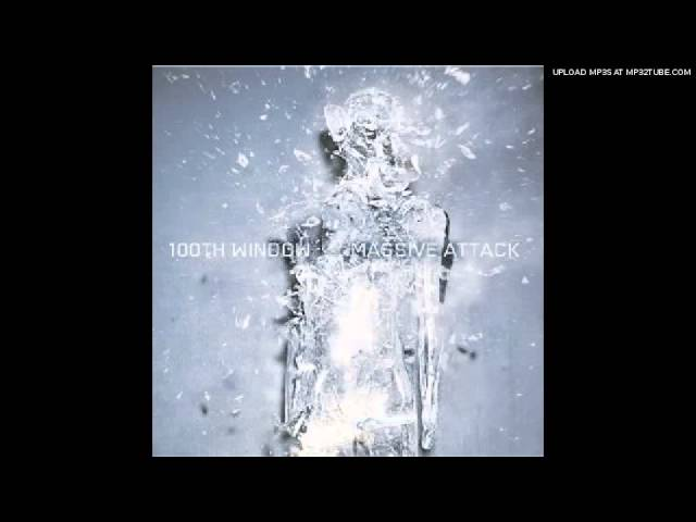 Massive Attack - What Your Soul Sings