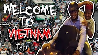 """Welcome to Vietnam (Chào mừng bạn đến viet nam .""""Tạp 1"""")"""