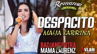 DESPACITO - MAYA SABRINA - ROMANSA JINGGOTAN 2017 BADJANG PUTRA AND MAMA LAORENT