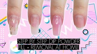 DIY DIP POWDER FILL + REMOVAL AT HOME | The Beauty Vault