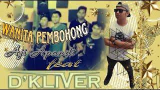 Wanita Pembohong - Aji Apandi feat D'Kliver Band