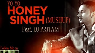 2015 HONEY SINGH  MASHUP Honey Singh || Official Mashup || Full Song 2015