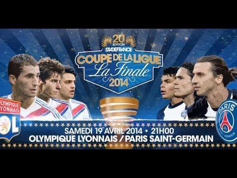 Lyon-PSG (Finale Coupe De La Ligue 2013-2014)