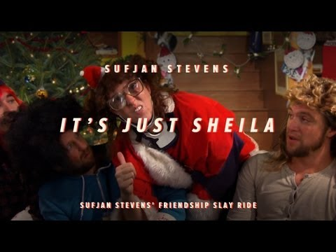 It s Just Sheila - Sufjan Stevens  Friendship Slay Ride 4 of 7