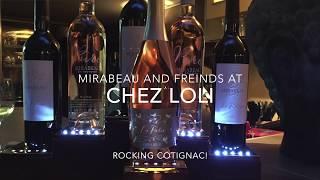 Crazy soirée with Mirabeau at Chez Loli.