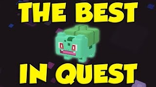 BULBASAUR IS ACTUALLY THE BEST POKEMON IN POKEMON QUEST!?