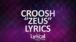 Croosh - Zeus (Lyrics)