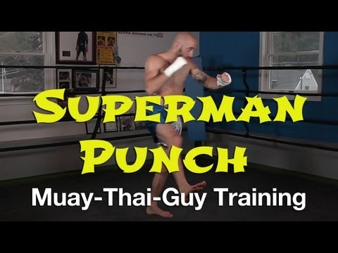 How To Throw A Superman Punch - Advanced Muay Thai Techniques Image 1