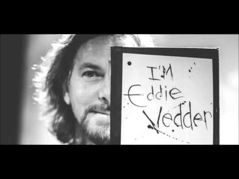 Better Man (Eddie Vedder & Boom Gaspar)