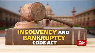 In Depth - Insolvency and Bankruptcy Code Act