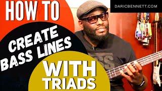 HOW TO CREATE BASS LINES USING TRIADS | Bass Guitar Tips ~ Daric Bennett's Bass Lessons