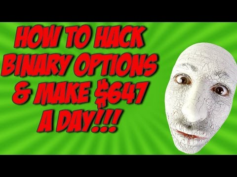 How To Hack Binary Options and make $647 a Day