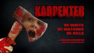KARPENTER -- Slasher Horror Feature Film Full Movie