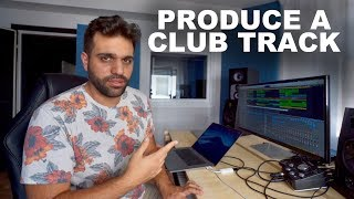 HOW TO PRODUCE A SIMPLE CLUB TRACK