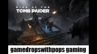 Lets Play Rise of the Tomb Raider Pt 9 Lara Croft you Rock Girl!