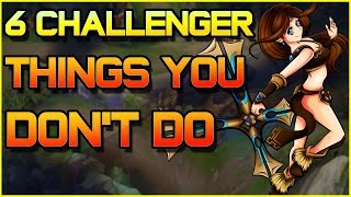 6 Challenger Things You Don