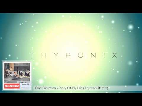 One Direction - Story Of My Life (thyron!x Remix) video