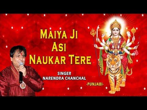 Maiya Ji Asi Naukar Tere Punjabi Devi Bhajans By Narendra Chanchal I Full Audio Songs Juke Box