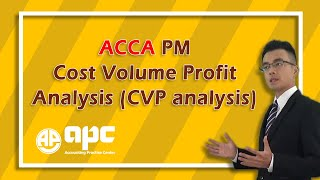 ACCA F5 Cost Volume Profit Analysis (CVP analysis)