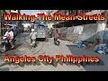 Walking The Mean Streets of Angeles City Philippines