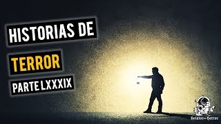Historias De Terror Vol. LXXXIX