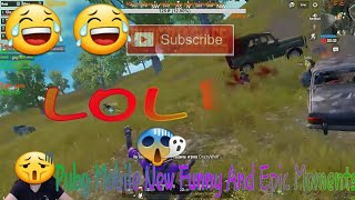 PUBG Mobile All New Funny And Epic Moments | Part - 7
