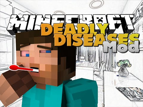 Minecraft DEADLY DISEASES MOD NEW SURVIVAL TACTICS