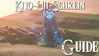 ZELDA: BREATH OF THE WILD - Kiyo-Uh-Schrein Guide