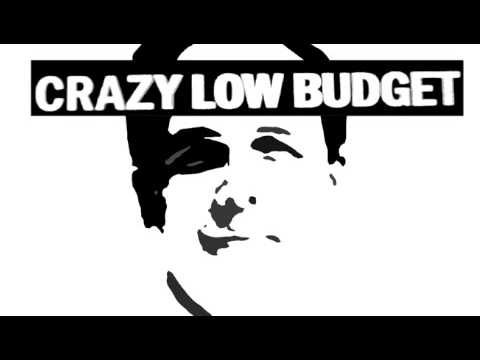 Crazy Low Budget - Dr Zizmor