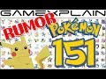 RUMOR - Only Original 151 Pokémon Featured in Pokémon Let's Go Pikachu & Eevee! thumbnail