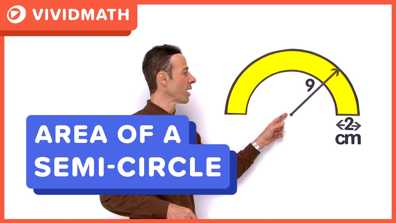 how to work out the area of a semi circle