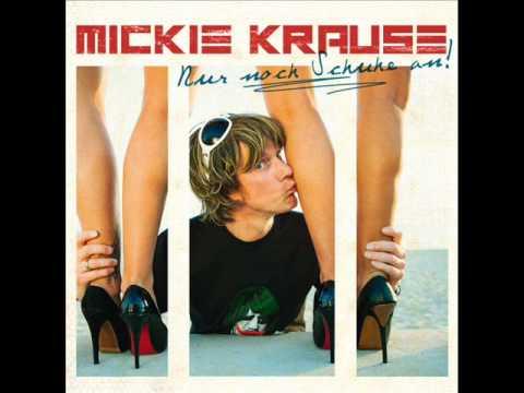Mickie Krause - Nur Noch Schuhe An