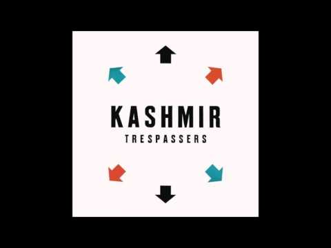 Kashmir - The Indian That Dwells Inside This Chest