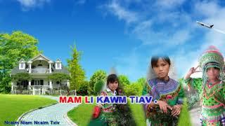 Ncaim Mus Kawm Deb |Maiv Choo Yaj| Xaa Suab Nco Niam Thiaj Txiv