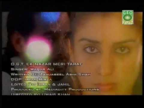 GEO tv Ek Nazar Meri Taraf drama song full