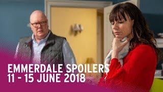 Emmerdale Spoilers: 11 - 15 June 2018